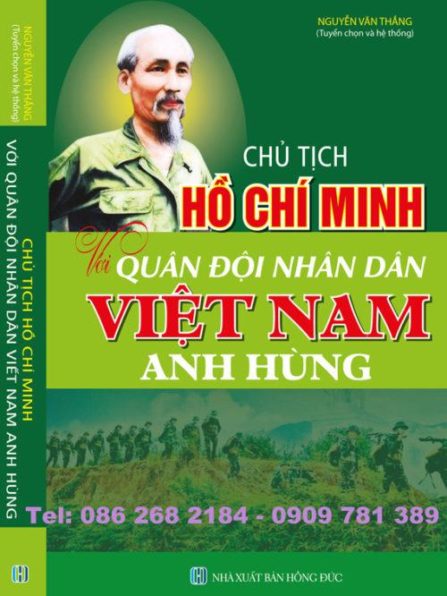 chu-tich-ho-chi-minh-voi-quan-doi-nhan-dan-viet-nam-anh-hung