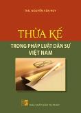 Thừa kế trong pháp luật dân sự Việt Nam