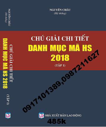 Chú Giải Chi Tiết Danh Mục Mã HS Năm 2018 (tập 1)
