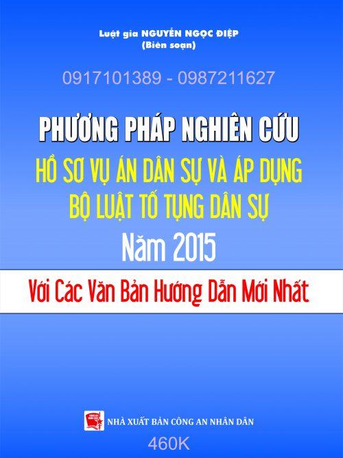 PHUONG PHAP NGHIEN CUU HO SO VU AN DAN SU VA AP DUNG BO LUAT TO TUNG DAN SU 2015 VOI CAC VAN BAN HUONG DAN MOI NHAT – Bia Quang cao