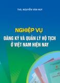 Nghiệp vụ đăng ký và quản lý hộ tịch ở Việt Nam hiện nay