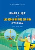 Pháp luật về lao động giúp việc gia đình ở Việt Nam