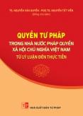 Quyền tư pháp trong Nhà nước pháp quyền XHCN Việt Nam – Từ lý luận đến thực tiễn