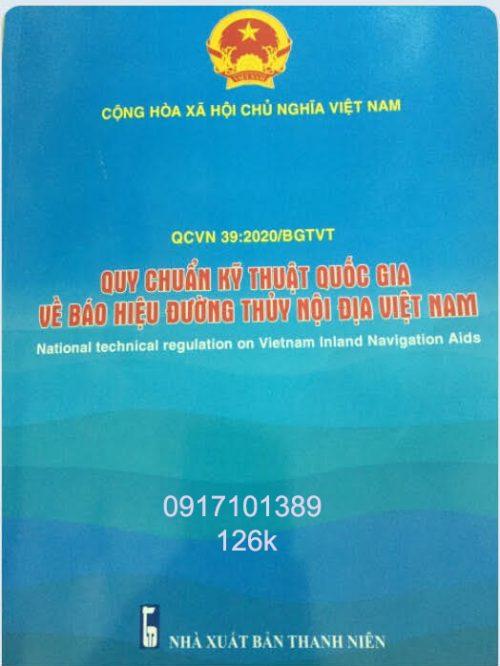 QCVN 39:2020/BGTVT QUY CHUẨN KỸ THUẬT QUỐC GIA VỀ BÁO HIỆU ĐƯỜNG THUỶ NỘI ĐỊA