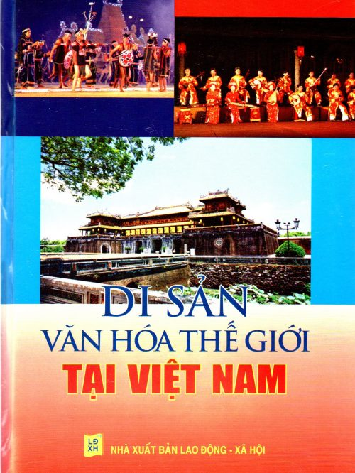 Di Sản Văn Hóa Thế giới Tại Việt Nam